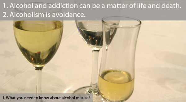 Alcohol and addiction can be a matter of life and death.