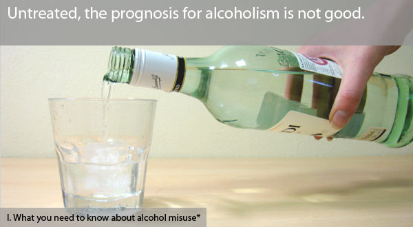 Every alcohol misuser has a vulnerable point that can help them to realise their need to change.