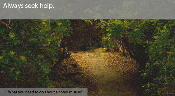 What you need to do about alcohol misuse.